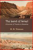 Land of Israel. a Journey of Travel in Palestine 9781931956574