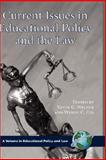 Current Issues in Education Policy and the Law 9781593116576