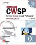 CWSP Certified Wireless Security Professional Official (Exam PW0-200) 9780072256581