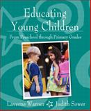 Educating Young Children from Preschool Through Primary Grades 9780205366590
