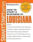 How to Start a Business in Louisiana 9781932156591