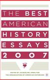 The Best American History Essays 2007 9781403976598