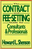 The Contract and Fee-Setting Guide for Consultants and Professionals 9780471506607