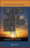 Computational Methods for Electric Power Systems 9781420086607