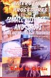 Emergency Procedures for Small Business and Shop- Includes Terrorism 9780939656608