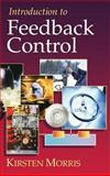 Introduction to Feedback Control 9780125076609