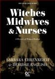 Witches, Midwives, and Nurses 2nd Edition