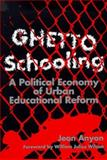 Ghetto Schooling 0th Edition