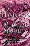 Handbook of Medieval Sexuality 1st Edition