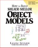 How to Build Shlaer-Mellor Object Models 9780132076630