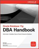 Oracle Database 11g DBA Handbook 2nd Edition