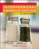 Interpersonal Communication 1st Edition