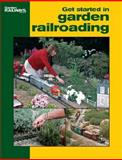 Get Started in Garden Railroading 9780890246641