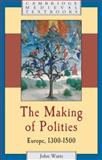 The Making of Polities 9780521796644