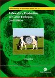 Laboratory Production of Cattle Embryos 9780851996660