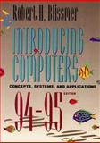 Introducing Computers, Concepts, Systems and Applications, 1994-1995 9780471306665