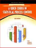 A Quick Course in Statistical Process Control 9780131346666