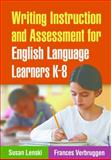 Writing Instruction and Assessment for English Language Learners K-8 1st Edition