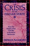 The Crisis of the Italian State 9780312126674