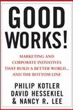 Good Works! 1st Edition