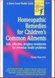 Homeopathic Remedies for 100 Children's Common Ailments 9780879836689