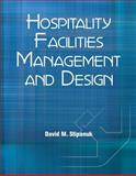 Hospitality Facilities Management and Design 3rd Edition