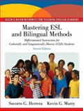Mastering ESL and Bilingual Methods 9780137056699