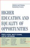 Higher Education and Equality of Opportunity 9780739146699
