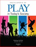 Encyclopedia of Play in Today's Society 9781412966702
