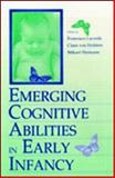 Emerging Cognitive Abilities in Early Infancy 9780805826708