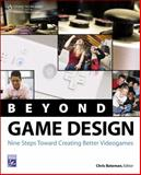 Beyond Game Design 9781584506713