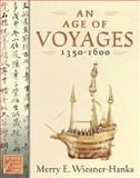 An Age of Voyages, 1350-1600 1st Edition