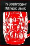 Biotechnology of Malting and Brewing 9780521256728