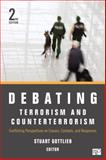 Debating Terrorism and Counterterrorism 2nd Edition