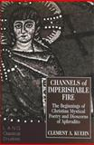 Channels of Imperishable Fire Vol. 7 9780820426730