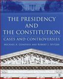 The Presidency and the Constitution 9781403966735