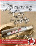Answering the Cry for Help