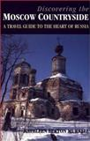Discovering the Moscow Countryside 9781860646737