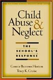 Child Abuse and Neglect 9781572306738