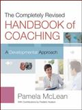 The Completely Revised Handbook of Coaching 2nd Edition