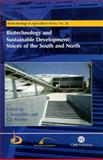 Biotechnology and Sustainable Development 9780851996752