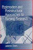 Postmodern and Poststructural Approaches to Nursing Research 9780761906759