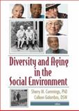 Diversity and Aging in the Social Environment 1st Edition