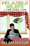 Implausible Beliefs 9781412806770