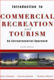 Introduction to Commercial Recreation and Tourism 6th Edition