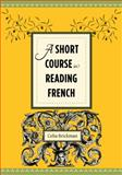 A Short Course in Reading French 9780231156776