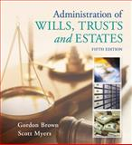 Administration of Wills, Trusts, and Estates 5th Edition