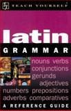 Teach Yourself Latin Grammar 9780071396783
