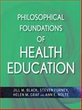 Philosophical Foundations of Health Education 9780470436783