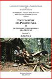 Encyclopedie des Pygmees Aka II Dictionnaire ethnographique aka-francais. Fasc VII, Z-NZ-NY-Y TO50 9789042916784